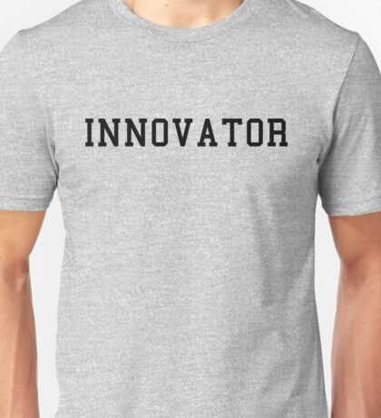 Innovator Unisex T-Shirt
