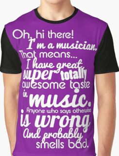 """""""Deal With It"""" I'm A Musician  Graphic T-Shirt"""