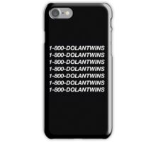 1-800-DOLANTWINS iPhone Case/Skin
