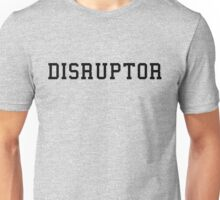 Dispruptor Unisex T-Shirt