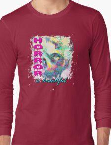 HORROR IS BEAUTIFUL - zombie face Long Sleeve T-Shirt