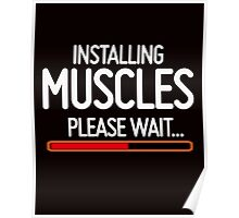 Installing Muscles, Please wait Poster
