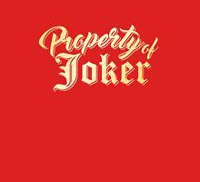 Property Of Joker Unisex T-Shirt