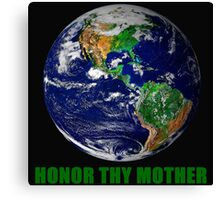 Honor Thy Mother Canvas Print