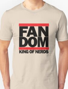FAN DOM - King of Nerds Unisex T-Shirt