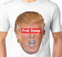 F*ck Trump  Unisex T-Shirt