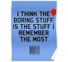 The Boring Stuff Poster