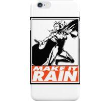 Storm Make It Rain Obey Design iPhone Case/Skin