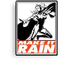 Storm Make It Rain Obey Design Canvas Print