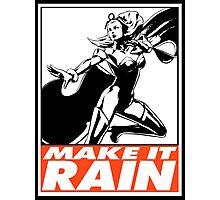 Storm Make It Rain Obey Design Photographic Print
