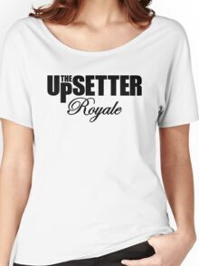 THE UPSETTER ROYALE Women's Relaxed Fit T-Shirt
