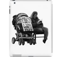 Give me money or I will vote for trump iPad Case/Skin