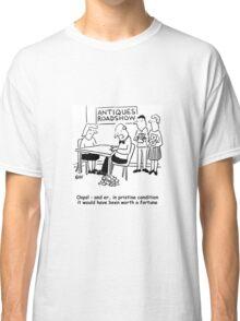 Oops - Antiques Roadshow expert drops an item Classic T-Shirt
