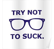 Try Not To Suck Joe Maddon Poster