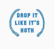 Drop it Like it's Hoth T-Shirt