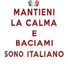 Mantieni La Calma E Baciami Sono Italiano by Linda Allan