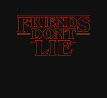 Friends Don't Lie - Stranger things Unisex T-Shirt