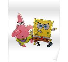 patrick and spongebob Poster