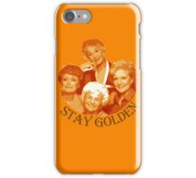 Golden Girls Stay Golden iPhone Case/Skin