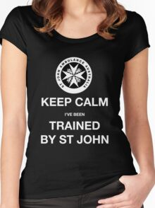 KEEP CALM I've been TRAINED BY ST JOHN  Women's Fitted Scoop T-Shirt