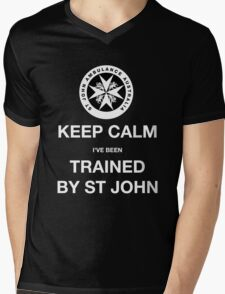 KEEP CALM I've been TRAINED BY ST JOHN  Mens V-Neck T-Shirt