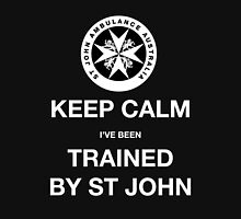 KEEP CALM I've been TRAINED BY ST JOHN  Womens Fitted T-Shirt