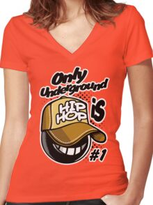 Only underground hip_hop Women's Fitted V-Neck T-Shirt