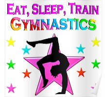 EAT, SLEEP, TRAIN GYMNASTICS Poster