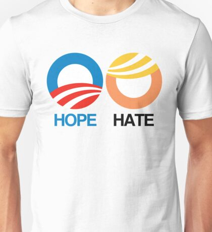Hope or Hate? Unisex T-Shirt