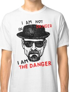 Heisenberg I am the danger Classic T-Shirt
