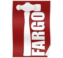Fargo Hammer of Lester Nygaard Poster