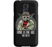 Come As You Are You Must Samsung Galaxy Case/Skin