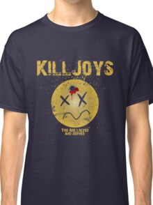Killjoys - Trigger Happy Classic T-Shirt