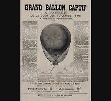 0048 ballooning Le grand ballon captif a vapeur de la cour des Tuileries 1879 M Henry Giffard ingénieur constructeur Yves Barret sc Unisex T-Shirt