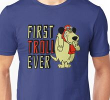 Cool sayings: First troll ever Unisex T-Shirt