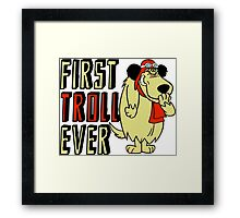 Cool sayings: First troll ever Framed Print