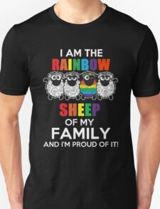 I am the rainbow sheep of my family and i am proud of it Unisex T-Shirt
