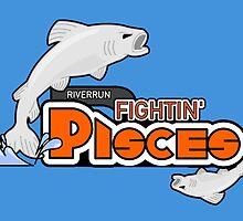 The Riverrun Fightin' Pisces by enfeder