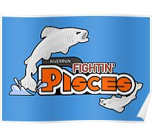 The Riverrun Fightin' Pisces Poster
