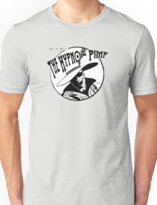 Under the Spell of... The Hypno-Pimp Unisex T-Shirt