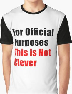 Official Purposes Graphic T-Shirt