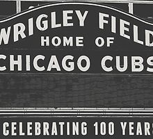 Wrigley Field Sign  by Kadwell