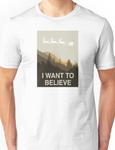 I want to believe in Christmas Unisex T-Shirt