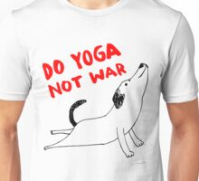 Do yoga not war Unisex T-Shirt