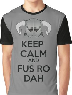 Keep Fus Ro Dah Graphic T-Shirt