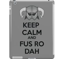 Keep Fus Ro Dah iPad Case/Skin