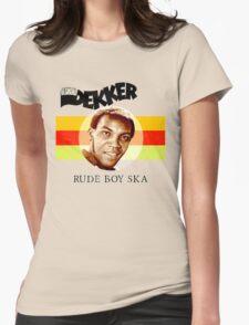 Desmond Dekker Is A Rude Boy Ska Womens Fitted T-Shirt