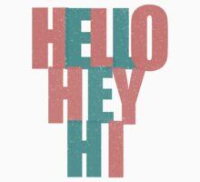 Hello, Hey, Hi! Kids Tee