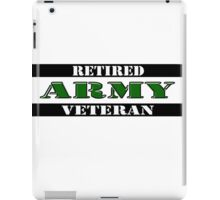 Retired Army Veteran iPad Case/Skin