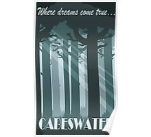 Cabeswater - Where dreams come true Poster